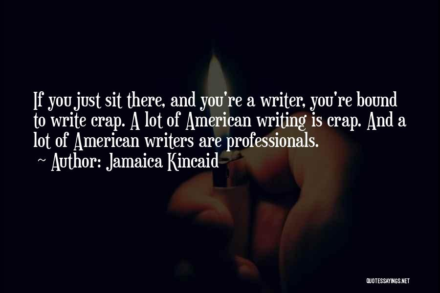 Jamaica Kincaid Quotes 2042038