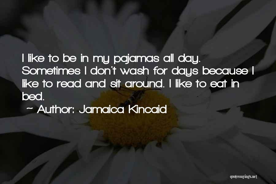 Jamaica Kincaid Quotes 2212828