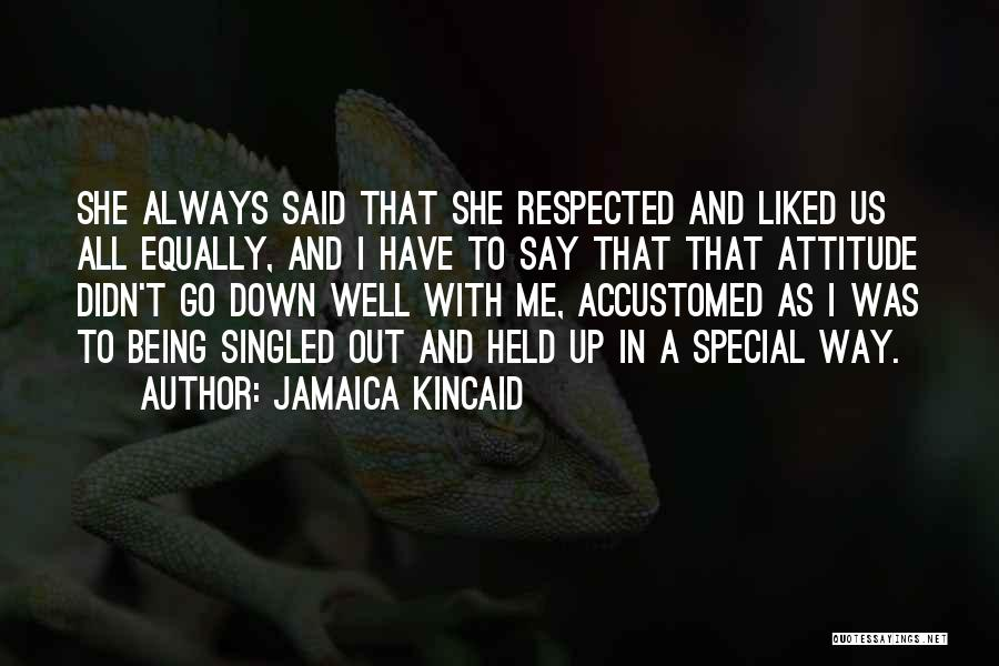 Jamaica Kincaid Quotes 336190