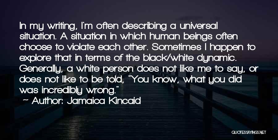 Jamaica Kincaid Quotes 400536
