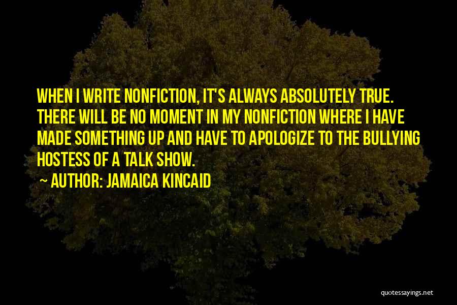 Jamaica Kincaid Quotes 583019