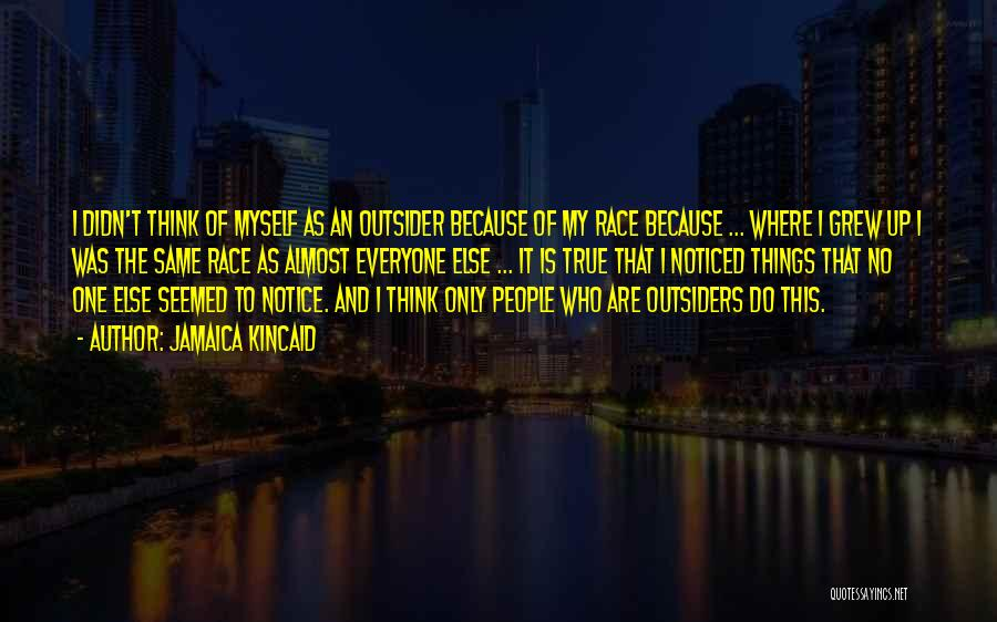 Jamaica Kincaid Quotes 589933