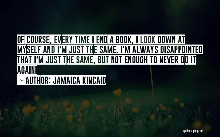 Jamaica Kincaid Quotes 602760