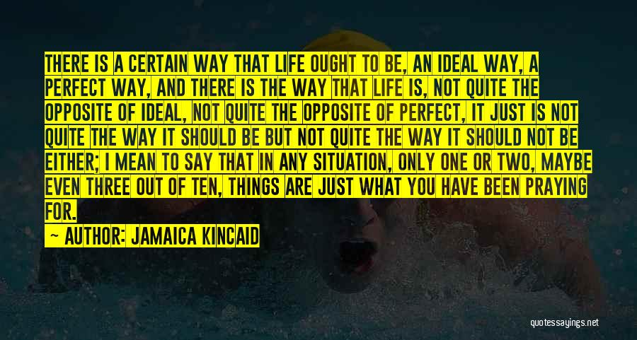Jamaica Kincaid Quotes 659489