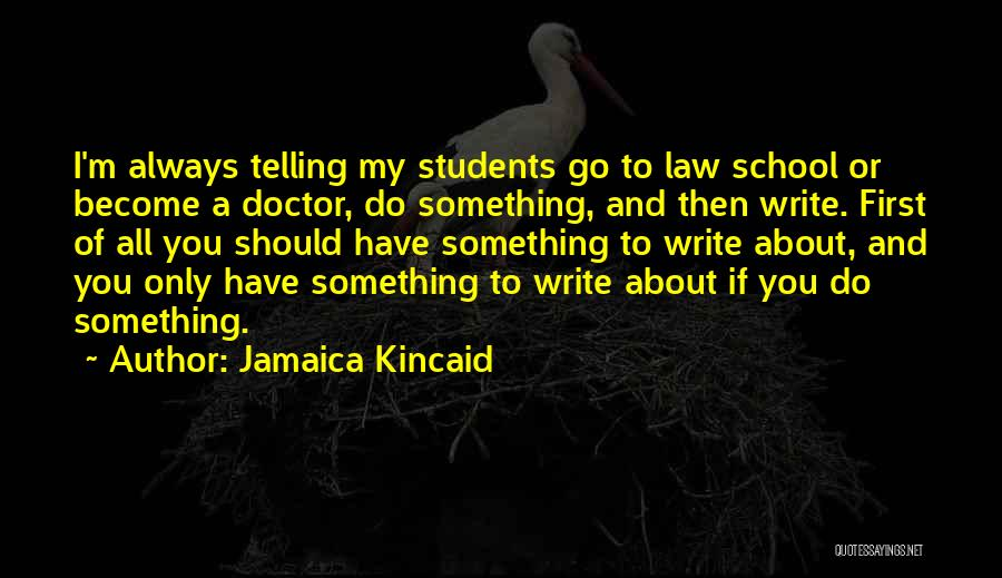 Jamaica Kincaid Quotes 836693