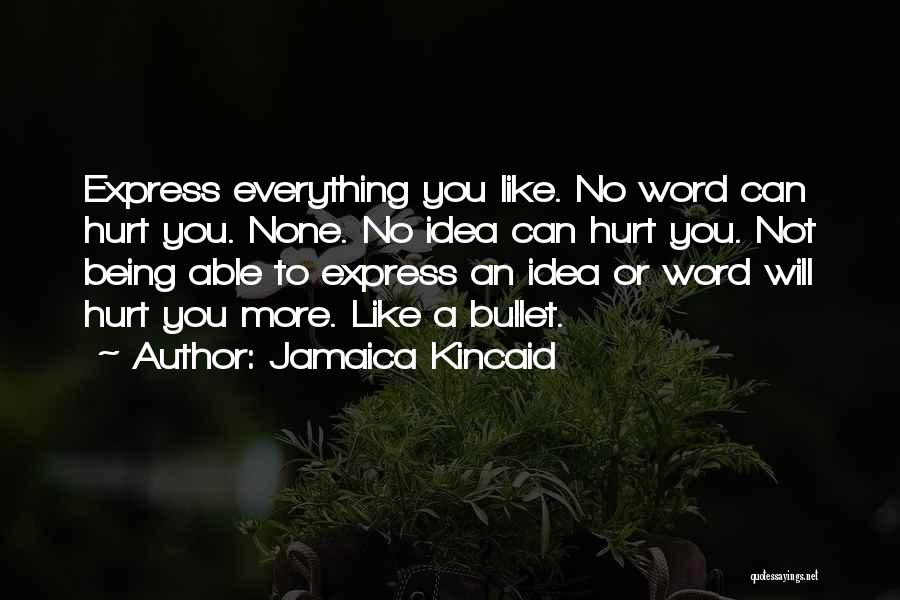 Jamaica Kincaid Quotes 868408