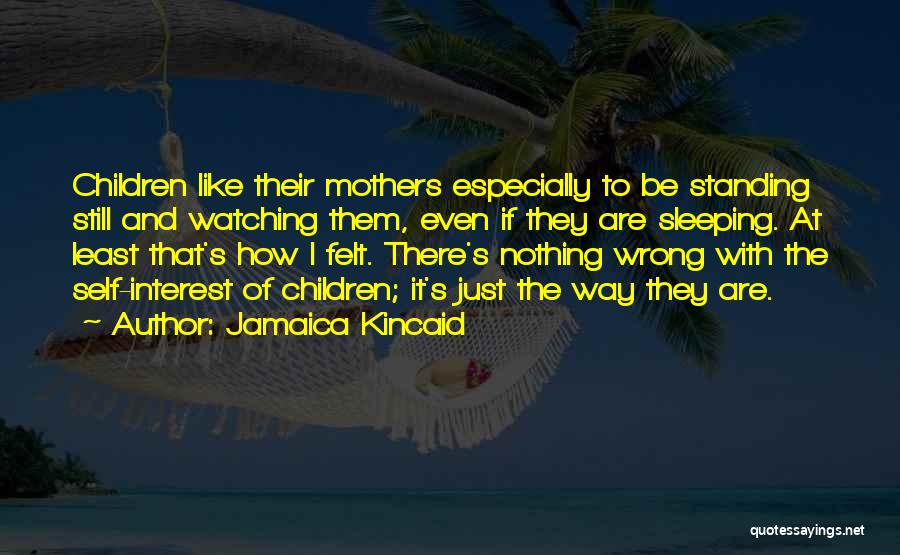 Jamaica Kincaid Quotes 896729