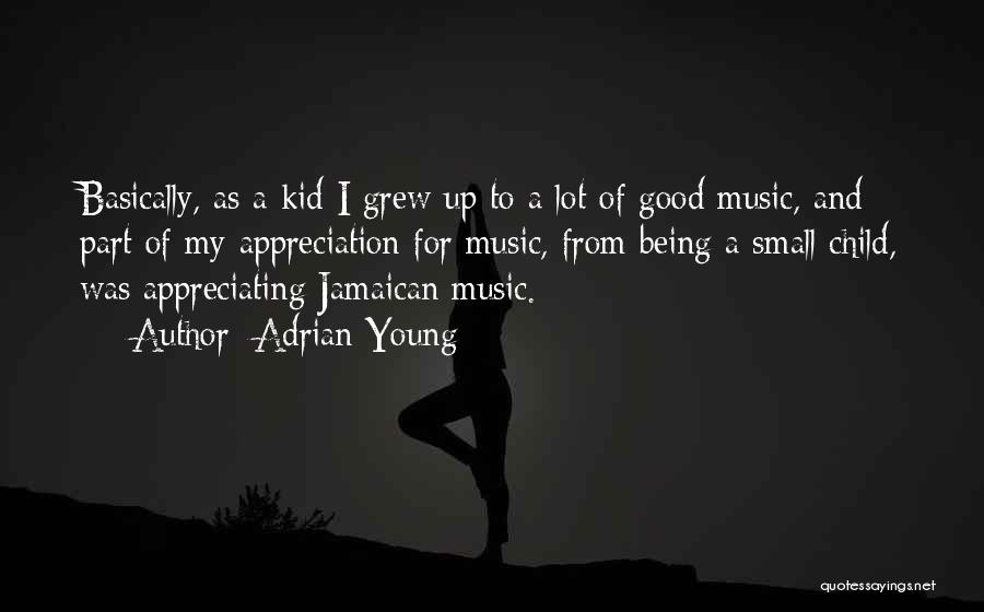 Jamaican Quotes By Adrian Young