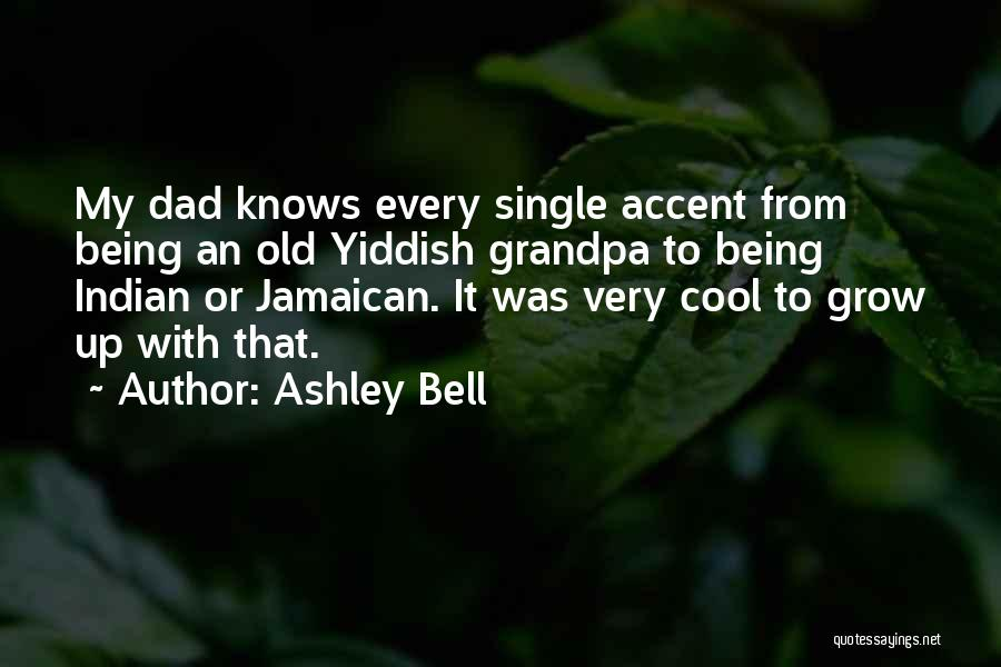 Jamaican Quotes By Ashley Bell