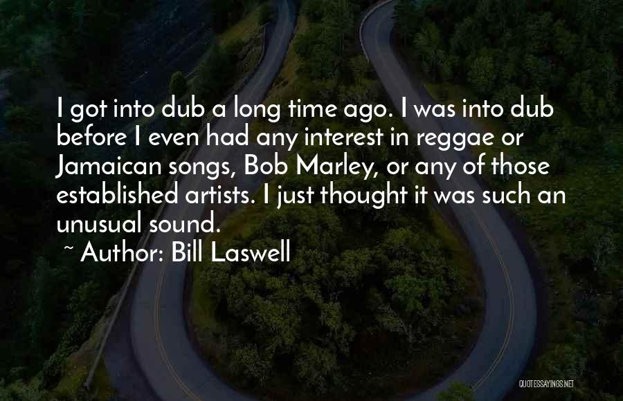Jamaican Quotes By Bill Laswell