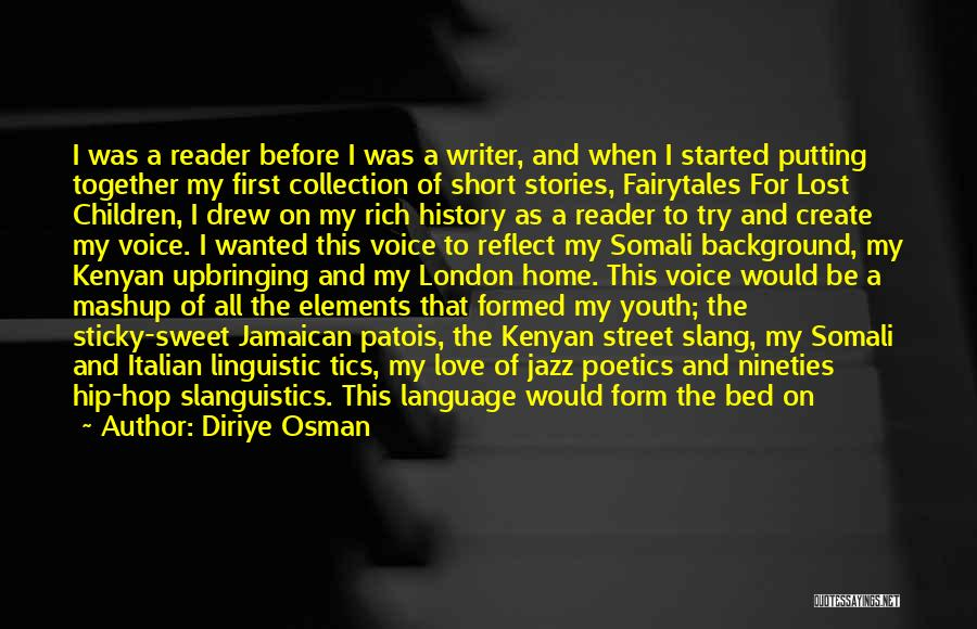 Jamaican Quotes By Diriye Osman