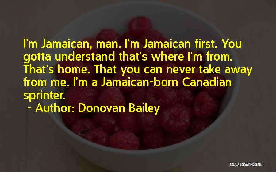 Jamaican Quotes By Donovan Bailey