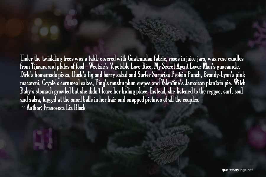 Jamaican Quotes By Francesca Lia Block