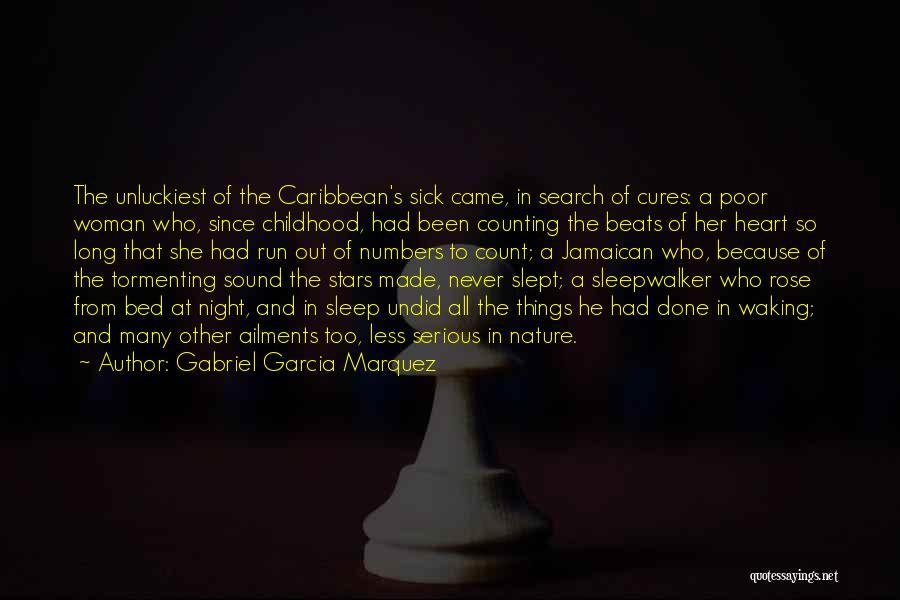 Jamaican Quotes By Gabriel Garcia Marquez
