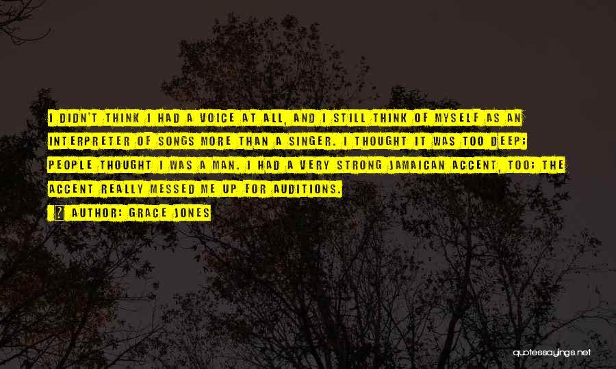 Jamaican Quotes By Grace Jones