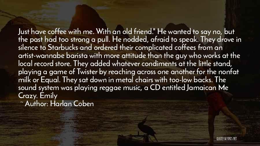 Jamaican Quotes By Harlan Coben