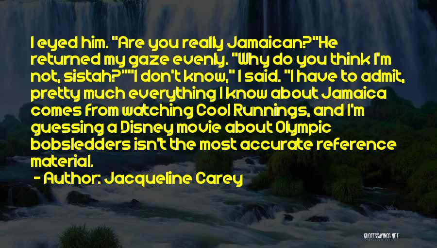 Jamaican Quotes By Jacqueline Carey