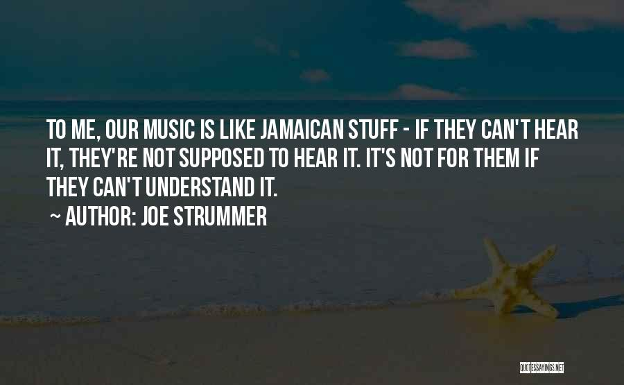 Jamaican Quotes By Joe Strummer