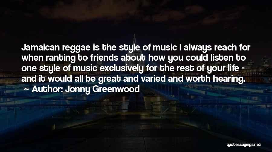 Jamaican Quotes By Jonny Greenwood