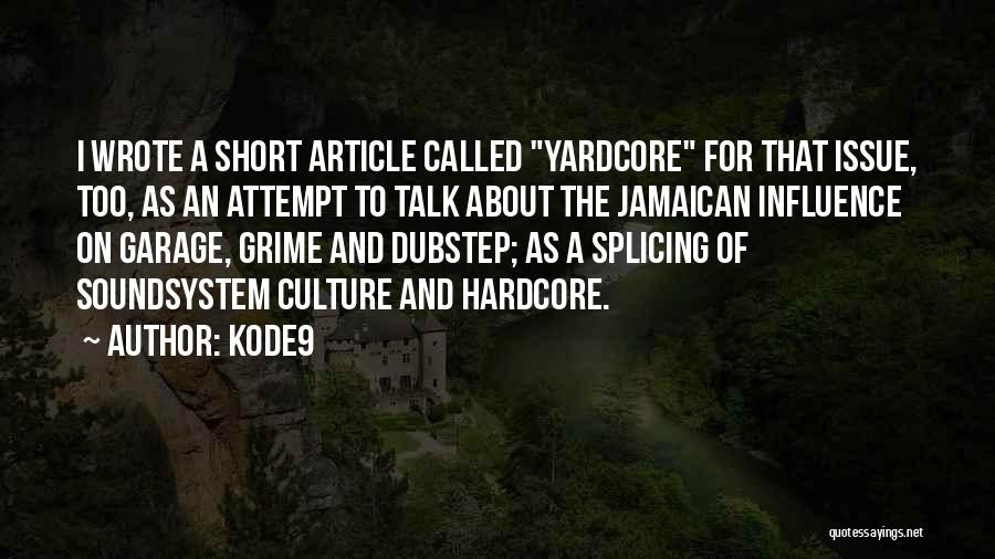 Jamaican Quotes By Kode9