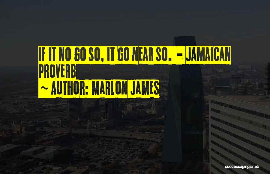 Jamaican Quotes By Marlon James