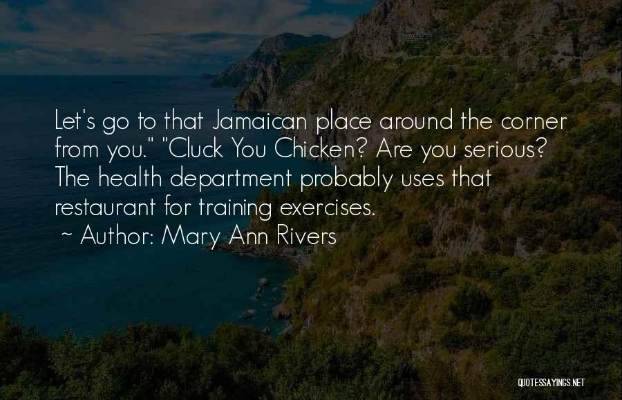 Jamaican Quotes By Mary Ann Rivers