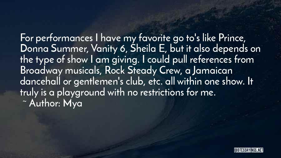 Jamaican Quotes By Mya