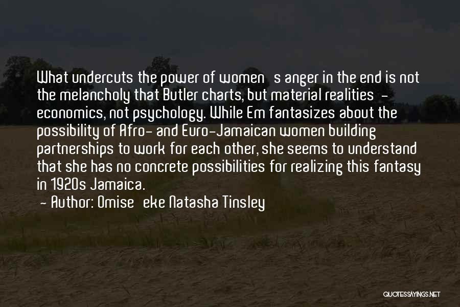 Jamaican Quotes By Omise'eke Natasha Tinsley