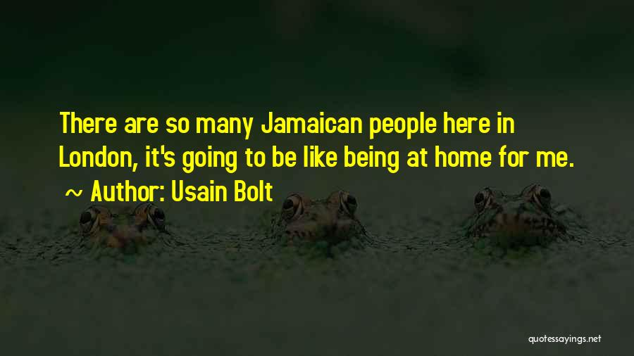 Jamaican Quotes By Usain Bolt