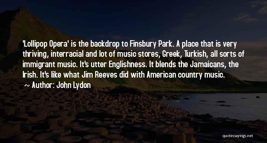 Jamaicans Be Like Quotes By John Lydon