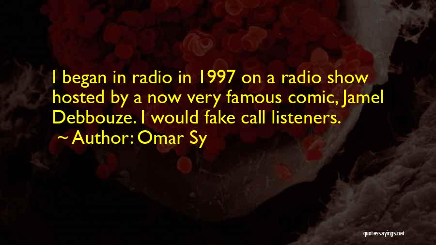 Jamel Debbouze Quotes By Omar Sy