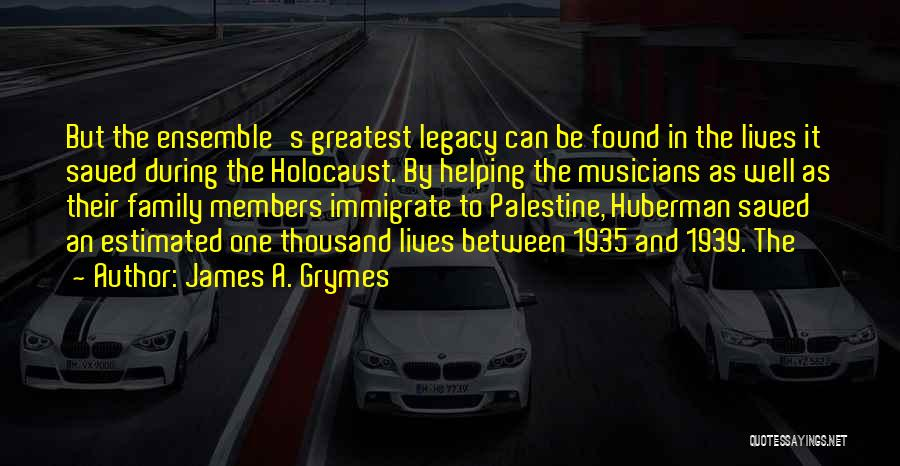 James A. Grymes Quotes 1354340