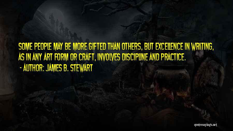 James B. Stewart Quotes 723163