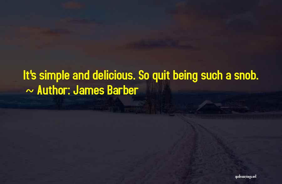 James Barber Quotes 1820290