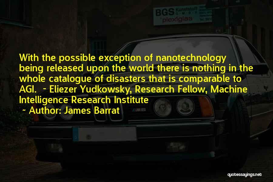 James Barrat Quotes 753300