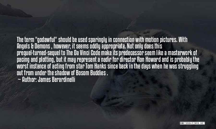 James Berardinelli Quotes 1557111