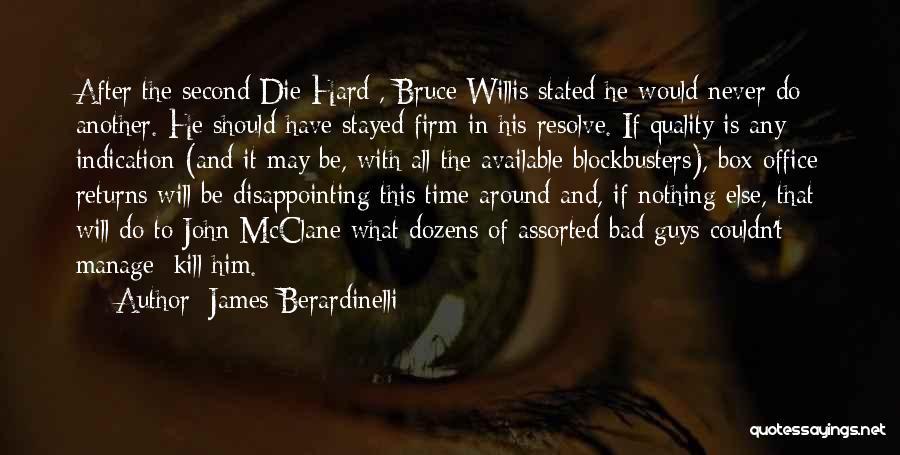 James Berardinelli Quotes 1564853