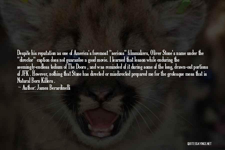 James Berardinelli Quotes 1981611