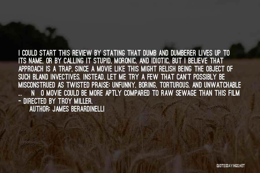 James Berardinelli Quotes 2222199