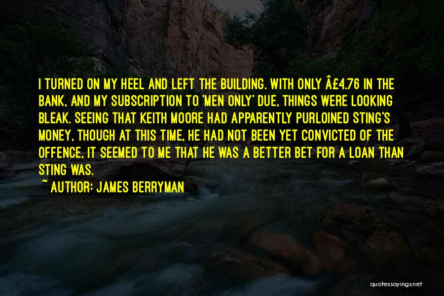 James Berryman Quotes 258135