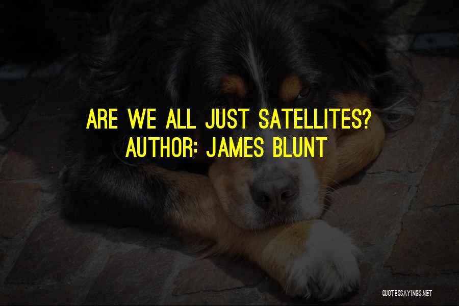 James Blunt Quotes 108355