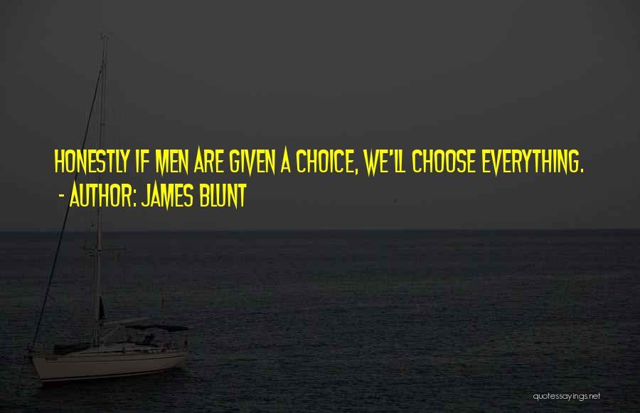 James Blunt Quotes 1181745