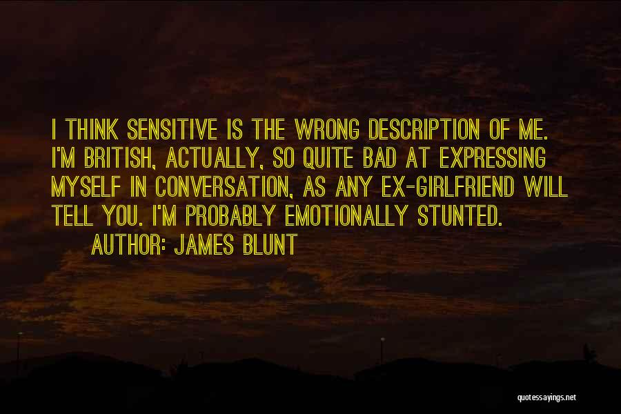 James Blunt Quotes 1198141