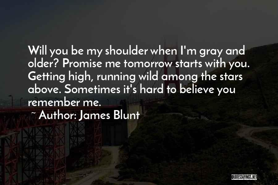 James Blunt Quotes 122434