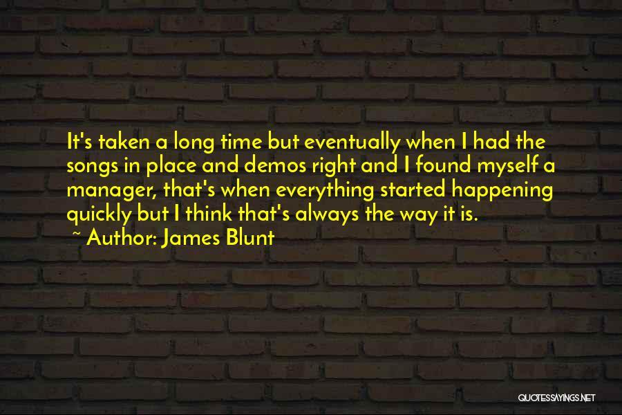 James Blunt Quotes 1302341