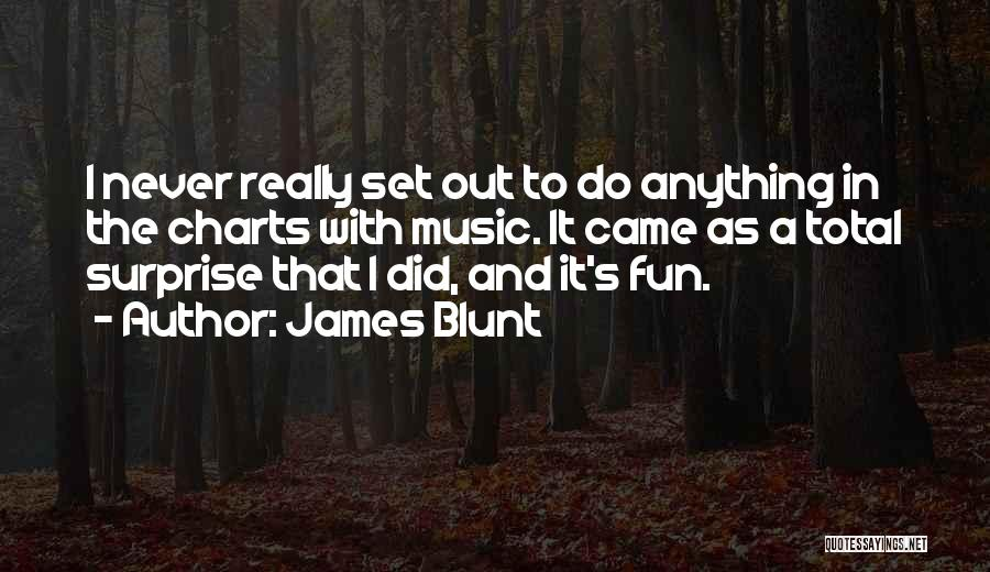 James Blunt Quotes 1386454