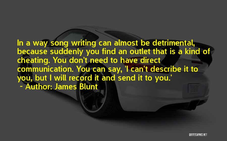 James Blunt Quotes 1501059