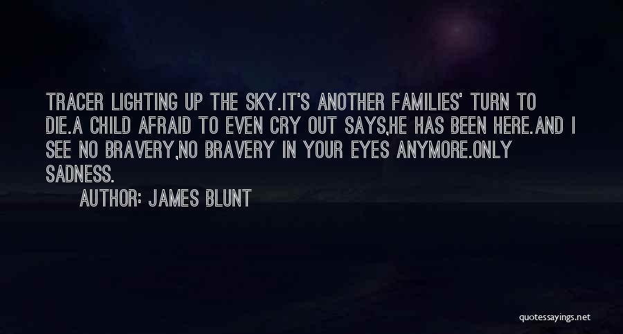 James Blunt Quotes 1588182