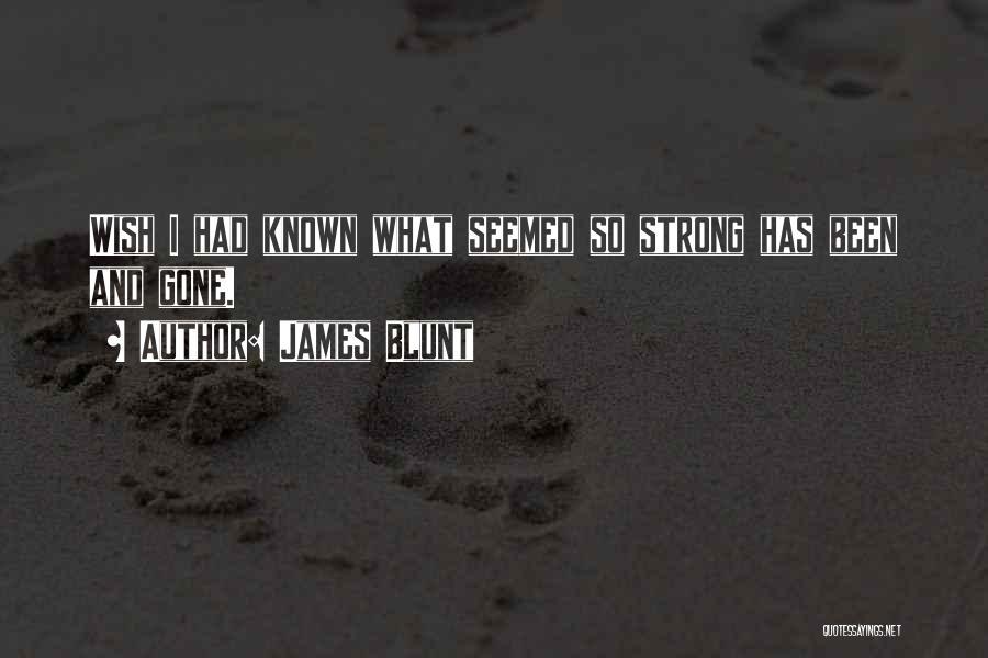 James Blunt Quotes 1635156