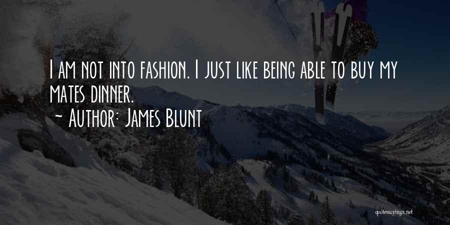 James Blunt Quotes 1711904